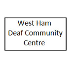 West Ham Deaf Community Centre - West Ham Deaf Community Centre