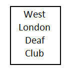 West London Deaf Club - West London Deaf Club